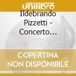 Pizzetti Ildebrando - Concerto Dell'estate, Festa Delle Panatenee cd musicale di Ildebrando Pizzetti