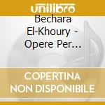 Orchestral works cd musicale di Khoury El