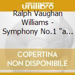 Vaughan Williams Ralph - Sinfonia N.1