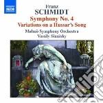 Schmidt Franz - Sinfonia N.4, Variazioni Su Un Canto Ussaro cd musicale di Franz Schmidt
