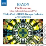 Haydn - Cacilienmesse, Missa Cellensis In Honorem Bvm cd musicale di Haydn franz joseph