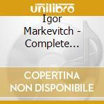 Igor Markevitch - Musica Per Orchestra Integrale #04 cd musicale di Igor Markevitch