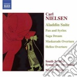 Carl Nielsen - Aladdin Suite Op.34, Pan Og Syrinx Op.49, Saga-drom Op.39, Maskarade, ... cd musicale di Carl Nielsen