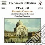 Vivaldi Antonio - Concerti Per Flauto Dolce: Rv 87, 92, 94 101, 103, 105, 108 cd musicale di Antonio Vivaldi