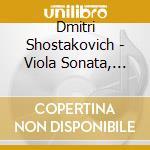 Viola sonata cello s. cd musicale di SHOSTAKOVICH