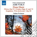 Anton Stepanovich Arensky - 6 Pezzi Op.53, Etudes Opp.41 E 74, 6 Esquisses Pres De La Mer cd musicale di ARENSKY ANTON STEPAN