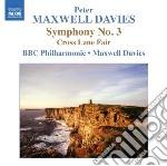 Maxwell Davies Peter - Sinfonia N.3, Cross Lane Fair cd musicale di Maxwell davies peter