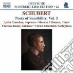 Schubert Franz - Lied Edition 22 - Poets Of Snsibility Vol.5 cd musicale di Franz Schubert