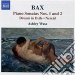 Bax Arnold - Sonata Per Pianoforte N.1, N.2  Dream In Exile, Burlesque, Nereid cd musicale di Arnold Bax
