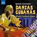 Ignacio Cervantes - Danzas Cubanas cd musicale di Ignacio Cervantes