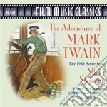 Max Steiner - The Adventures Of Mark Twain cd musicale di Max Steiner