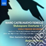 Castelnuovo Tedesco Mario - Shakespeare Overture, Vol.1 cd musicale di Tedesco Castelnuovo