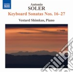 Soler Antonio - Sonate Per Tastiera Nn.16-27 cd musicale di Antonio Soler
