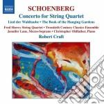 Schoenberg Arnold - Concerto Per Quartetto D'archi E Orchestra, Suite Per Pianoforte Op.25 cd musicale di SCHOENBERG