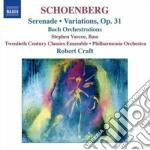 Schoenberg Arnold - Variazioni Per Orchestra Op.31, Serenata Op.24, Orchestrazioni Di Opere Di Bach cd musicale di Arnold Schoenberg