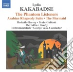 Kakabadse Lydia - The Phantom Listeners, The Mermaid, Russian Tableaux, Arabian Rhapsody Suite cd musicale di Lydia Kakabadse