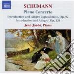 Schumann Robert - Concerto Per Pianoforte Op.54, Introduzione E Allegro Appassionato Op.92 cd musicale di Robert Schumann