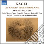 Mauricio Kagel - Das Konzert, Phantasiestuck, Pan cd musicale di Mauricio Kagel