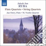 Ryba Jakub Jan - Quartetto Con Flauto In Do, In Fa  Quartetto Per Archi In La, In Re cd musicale di Ryba jakub jan