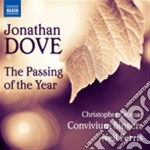 Dove Jonathan - The Passing Of The Year cd musicale di Jonathan Dove