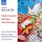 Ernest Bloch - Violin Concerto, Baal Shem, Suite Hebraique cd musicale di Ernest Bloch