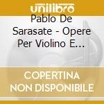 Music for violin..1 0 cd musicale di Pablo Sarasate
