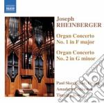 Rheinberger Joseph Gabriel - Concerto Per Organo N.1 Op.137, N.2 Op.177 cd musicale di Rheinberger joseph g