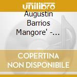 Augustin Barrios Mangore' - Musica Per Chitarra, Vol.3 cd musicale di Agustin Barrios