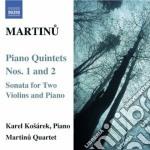 Martinu Bohuslav - Quintetto Con Pianoforte N.1 H 229, N.2 H 298, Sonata Per 2 Violini E Pf. H 216 cd musicale di Bohuslav Martinu