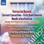 Ferruccio Busoni - Concertino Op.48, Divertimento Op.52, Rondo Arlecchinesco Op.46 cd musicale di Ferruccio Busoni