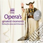 Opera's greatest moments cd musicale