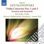 Szymanowski Karol - Concerto Per Violino N.1, N. 2  Notturno E Tarantella cd musicale di Karol Szymanowski