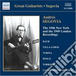 Segovia Andres - New York 1946 And 1949 London Recordings cd musicale di Andres Segovia