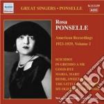 Rosa Ponselle - American Recordings Vol.2: 1923-1929 cd musicale di Rosa Ponselle
