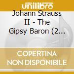 LO ZINGARO BARONE                         cd musicale di Johann Strauss