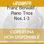 Piano trios vol.1 cd musicale di BERWALD