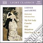 Lerner & Loewe - Selezione Dai Brani Orchestrali cd musicale di Lerner alan jay & lo