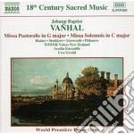Vanhal Johann Baptist - Missa Pastoralis, Missa Solemnis cd musicale di VANHAL