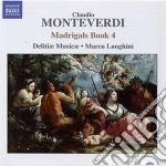 Monteverdi Claudio - Madrigali, Libro Quarto cd musicale di Claudio Monteverdi