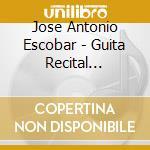 Composizioni Di Bach, Tarrega, Aguado, Albeniz, Martin, Asencio -