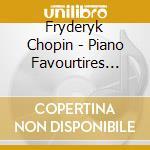 Chopin Fryderyk - Piano Favourtires Vol.2 cd musicale di CHOPIN