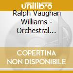 Vaughan Williams Ralph - Orchestral Favourites cd musicale di Williams Vaughan