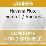 Havana flute summit cd musicale
