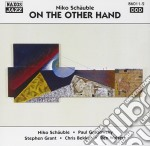 Schauble Niko - On The Other Hand cd musicale