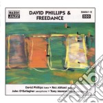 David Phillips And Freedance - David Phillips And Freedance cd musicale
