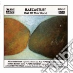 Baecastuff - Out Of This World cd musicale di Baecastuff