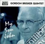 Gordon Brisker Quartet - My Son John cd musicale