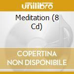 Meditation cd musicale di MISCELLANEE