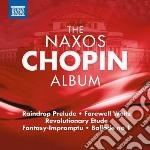 Chopin Fryderyk - The Naxos Chopin Album cd musicale di Fryderyk Chopin