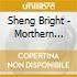 Sheng Bright - Morthern Lights cd